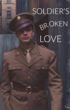 Soldier's Broken Love by xAngii
