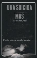 Una Suicida Más by xSuicidexGirlx