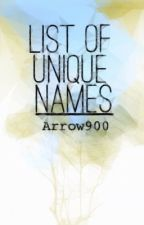 List of Unique Names by Arrow900
