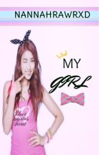 My Girl (Short Story) by ImAnaphase