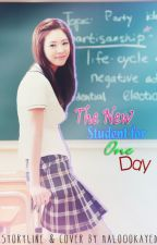 #01 The New Student For One Day *Short Story* | Complete by halo0okayed