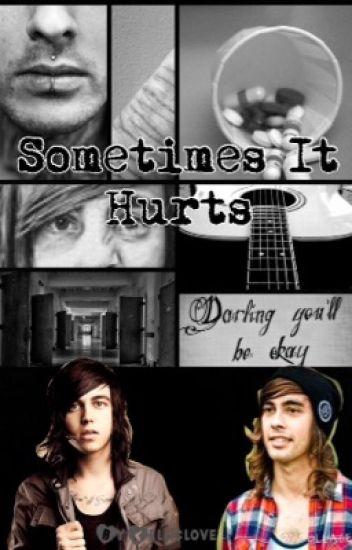 Sometimes it hurts (Kellic)