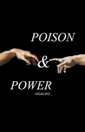 POISON & POWER || SHORT STORIES