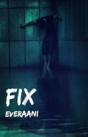 Fix by Everaani