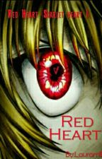 Red Heart © (Scarlet Heart) |#TheWattys2015| - Hunter x Hunter- Kurapika x T/N. by Lauraml1