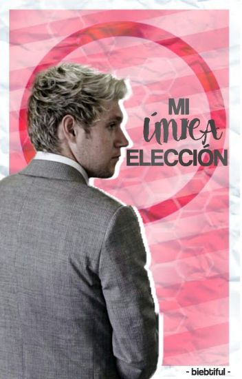 Mi Única Elección - Niall Horan