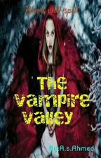 The Vampire Valley by Thechaotic