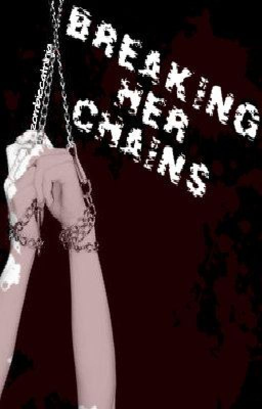 Breaking her Chains by zombiecatninja