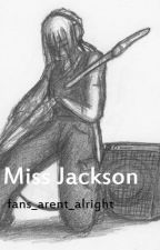 Miss Jackson by pastel_flower_queen