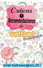 ¿Qué leer? Críticas y Recomendaciones :) // CERRADO// by thinkinpink16