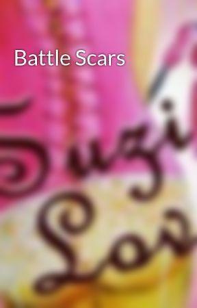 Battle Scars by SuziLove4