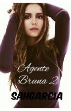 Agente Bruna 2 (Concluído) by sahgarcia