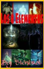 Los 8 Elementales. by slenbrot