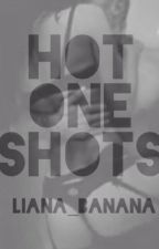 Hot One Shots by Liana_Banana