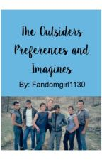 The Outsiders Preferences and Imagines by Fandomgirl1130