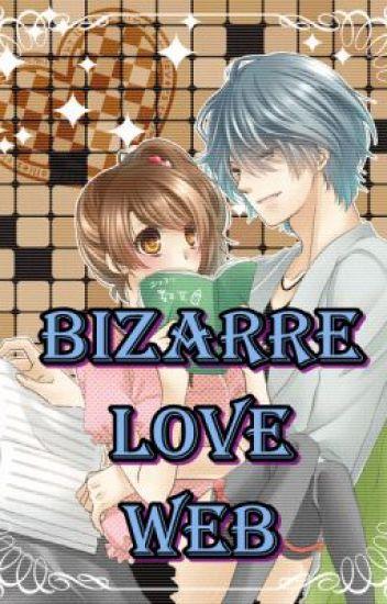 Bizarre Love Web [EDITING]