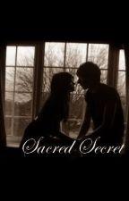 Sacred Secret by LorelaE