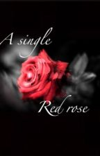 A single red rose by CosmicHead