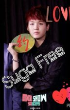 Suga Free (malay) [ COMPLETED ] by KihyunYoo
