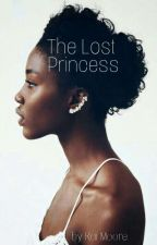 The Lost Princess (slow Updates) by Prince_kai16