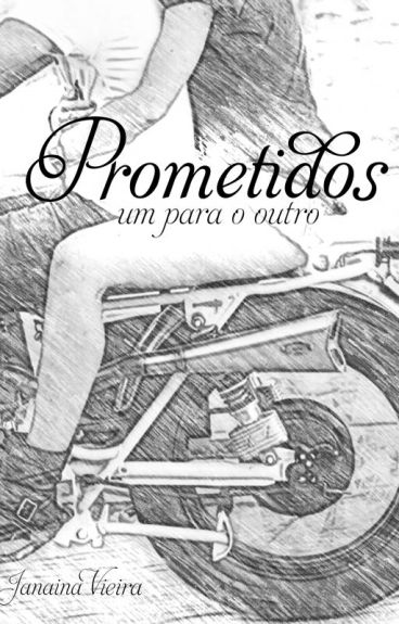 Prometidos - Um para o outro (livro I)