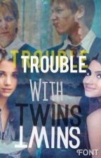 Trouble With Twins by theotpqueens