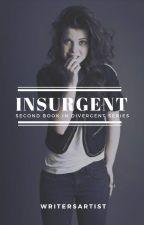 Insurgent {2} (On Hold) by WritersArtist