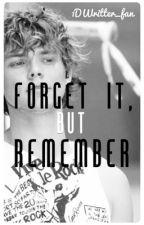 Forget It, But Remember || Ashton Irwin Fanfic || (BOOK 2) by 1DWritter_fan