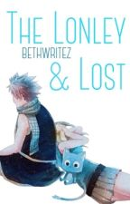 The Lonely & Lost ✔️ FT Watty Awards | fairy tail by bethwritez