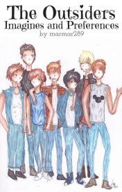 The Outsiders preferences And Imagines - #2 he get jealous - Wattpad