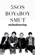 5SOS BOYxBOY SMUT by michaelsearring
