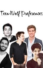 teen wolf preferences ➳ by mlawso