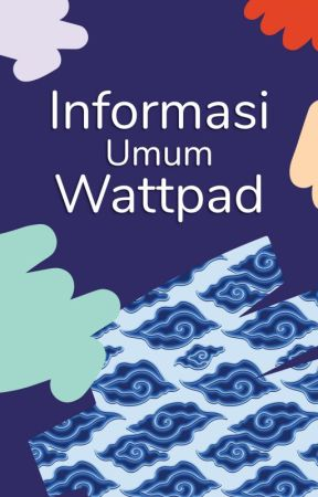 Informasi Umum Wattpad by indonesia