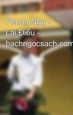 Phong Ngự - Lại Điểu - bachngocsach.com