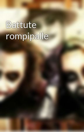 Battute rompipalle by AlexiaM147