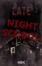 Late Night School by NPC2301