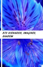 BTS Scenarios/Imagines/Random by xhw_15