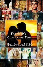 Pharaoh's Can Love Too by Bradyybunch12