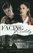 Facing Reality - Justin Bieber Fanfiction by preciousjdb