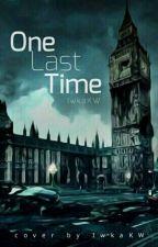 One Last Time by IwkaKW