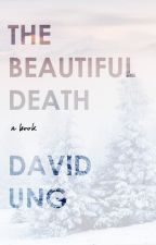 The Beautiful Death by DavidUng