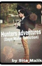 Hunters adventures (Zayn Malik fanfiction). by Sita_Malik