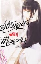 Strangers With Memories by littlemspsycho