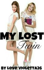 My lost Twin (Violetta FF)//#WATTYS2015 by Love_Violetta26