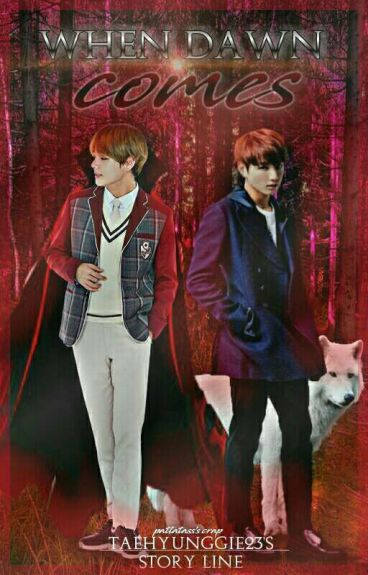 When Dawn Comes {BTS VKOOK Fanfic)