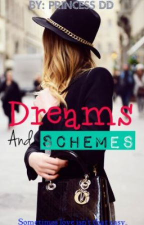 Dreams And Schemes by DhistiD