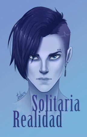 Solitaria realidad [BL] by ForgiveTheTruth