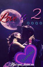Love is.... 2 (Leonetta)*abgeschlossen* by Life_your_dream_100