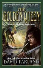 The Golden Queen by DavidFarland