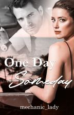 One Day, Someday....(soon to be published) by mechanic_lady